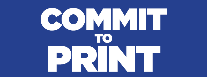 Commit to print